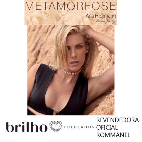 compre pecas da colecao metamorfose da ana hickmann para rommanel na brilho folheados loja online entregamos para todo brasil
