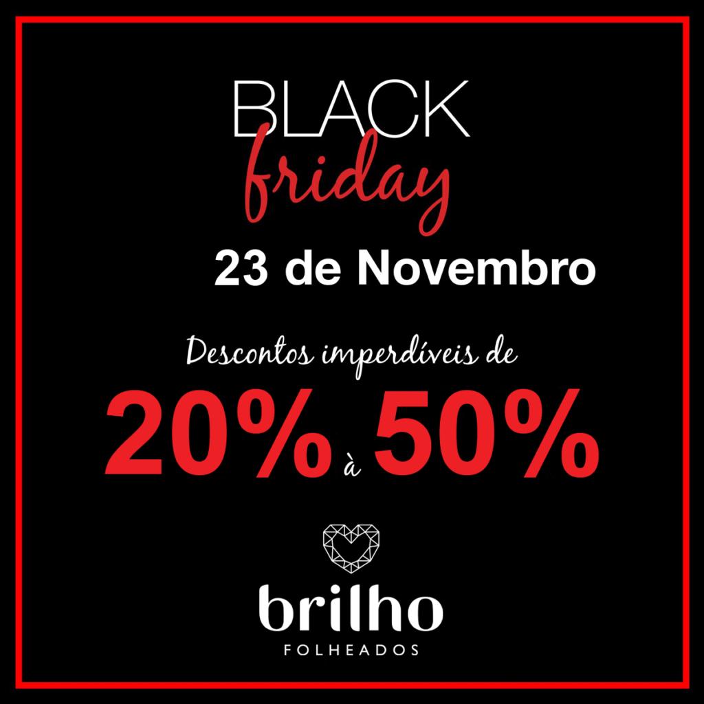 Black Friday Brilho Folheados 2018